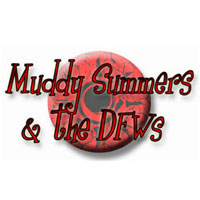 Muddy Summers & DFWs