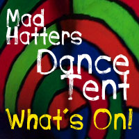 Mad Hatters Dance Tent lineup