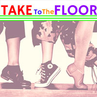 Take To The Floor…