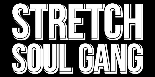 Stretch Soul Gang