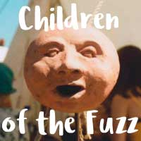 Children Of The Fuzz